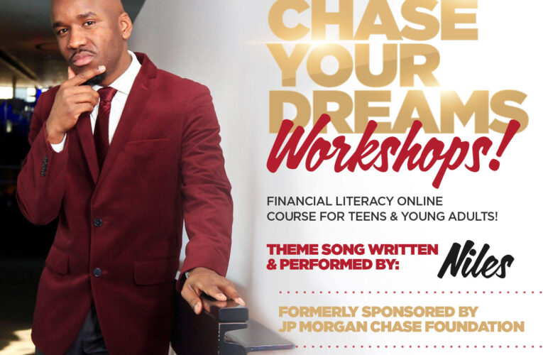 Chase Your Dreams Financial Literacy Workshop with New Music Video Featuring Niles